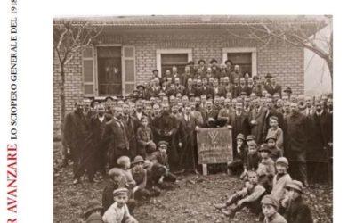 RIBELLARSI PER AVANZARE – LO SCIOPERO GENERALE DEL 1918 IN SVIZZERA E IN TICINO